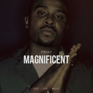 Proxy_TheMagnificent_Cover