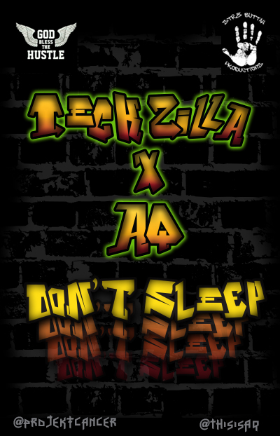 teckZilla-AQ_DOn't Sleep